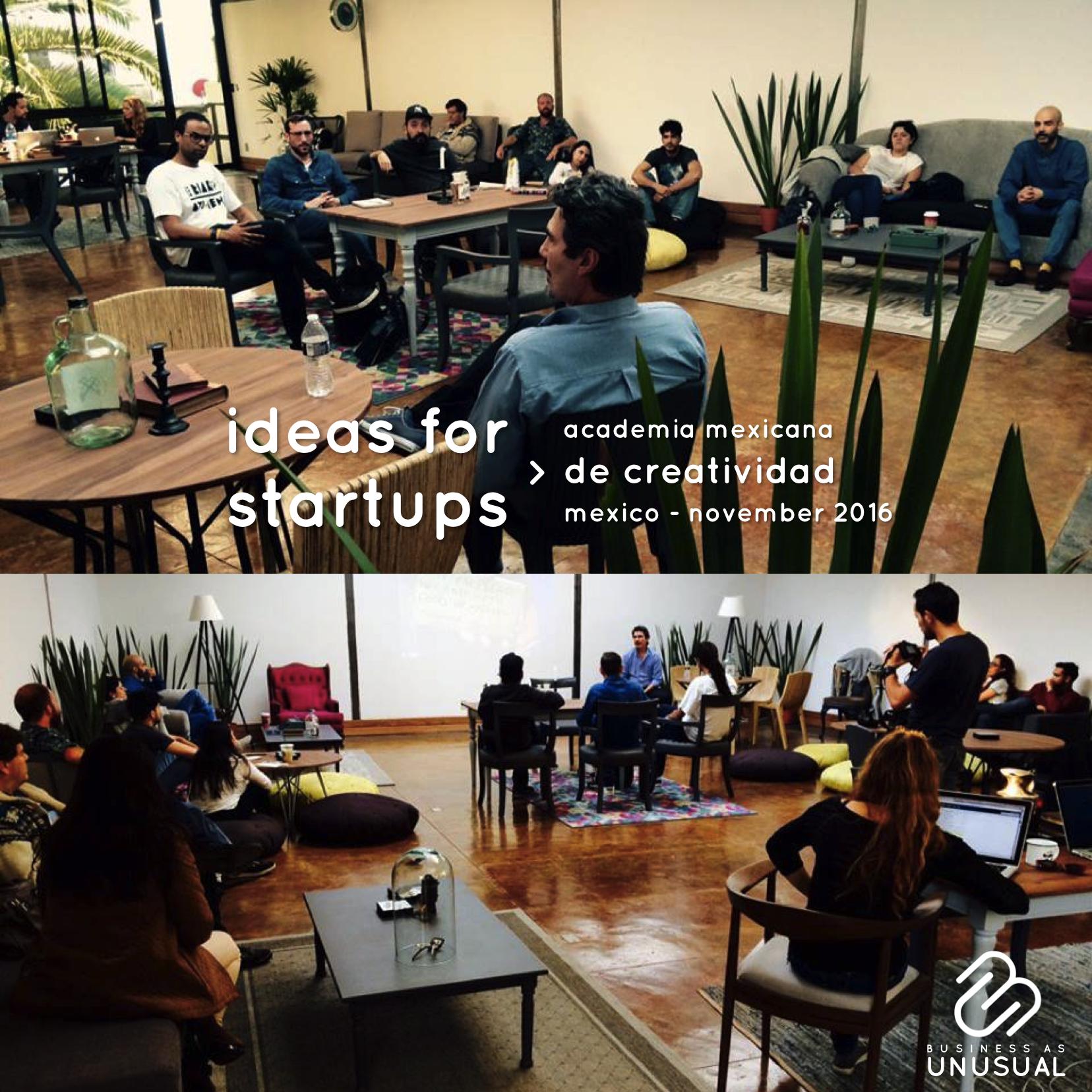 Academia Mexicana de Creatividad - Ideas for Startups