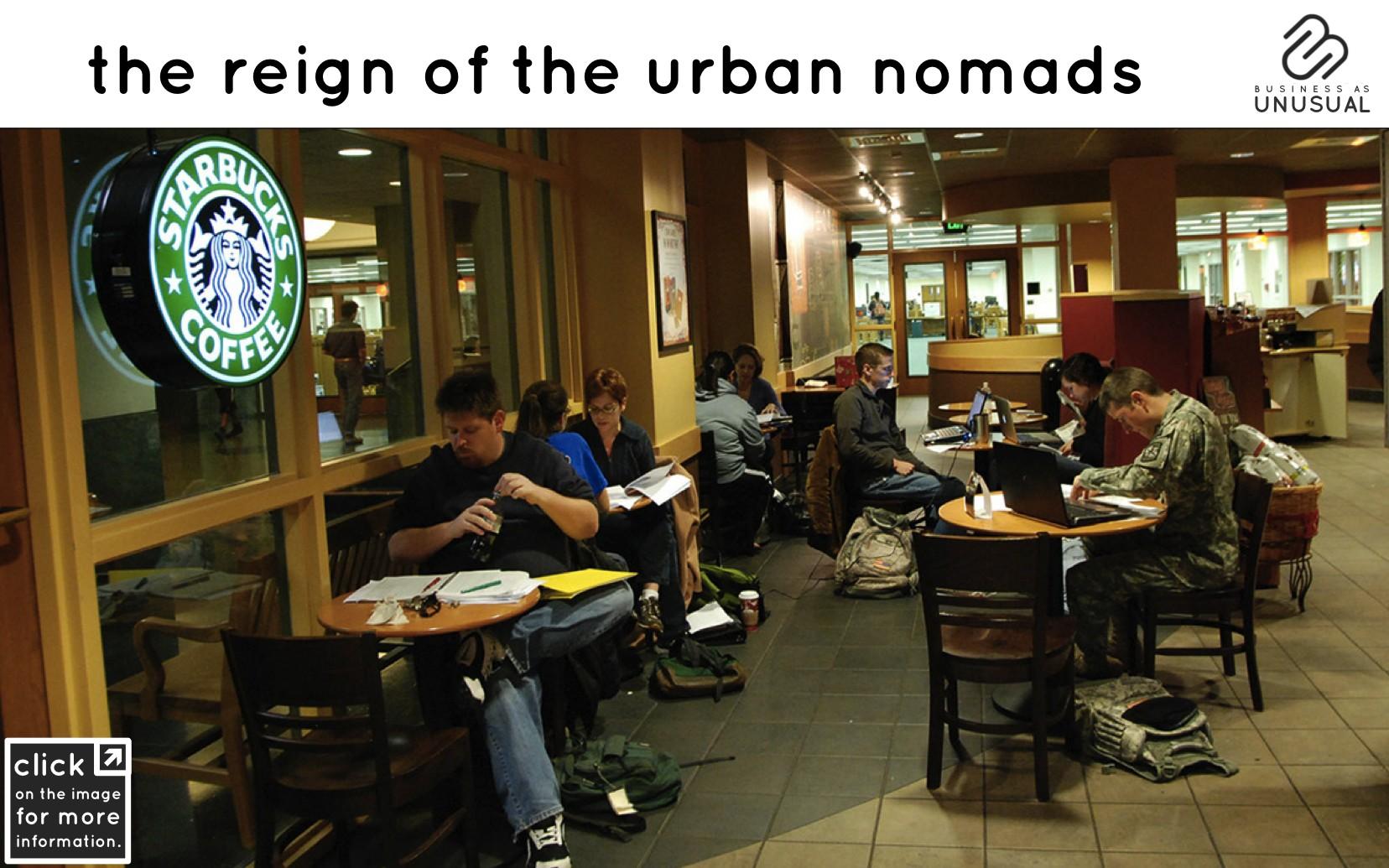 the reign of the urban nomads - strabucks