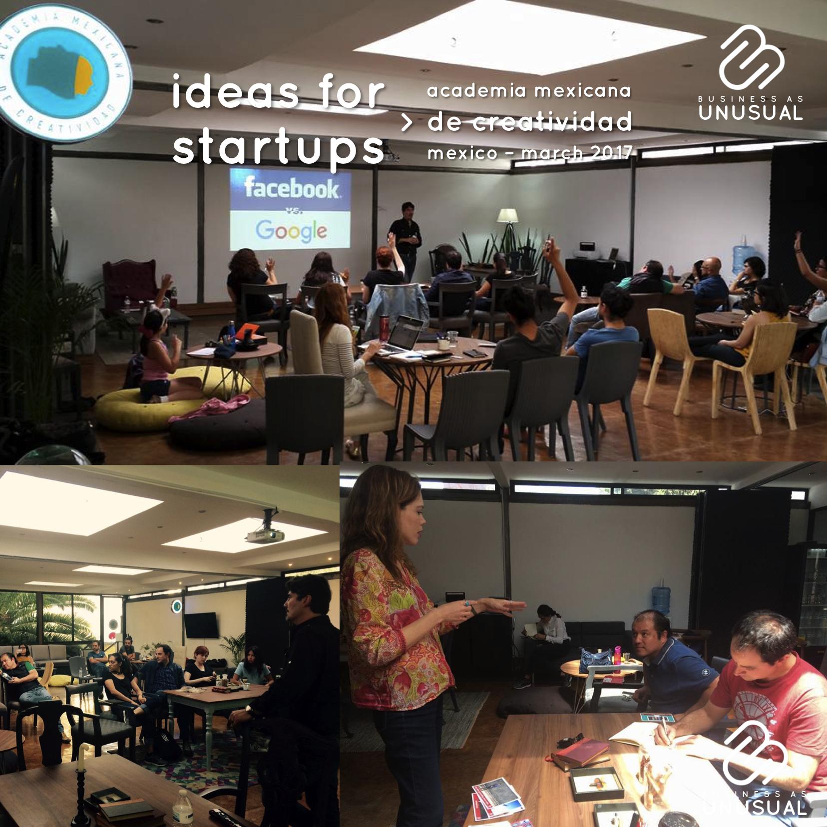 Academia Mexicana de Creatividad – Workshop: Ideas for Startups