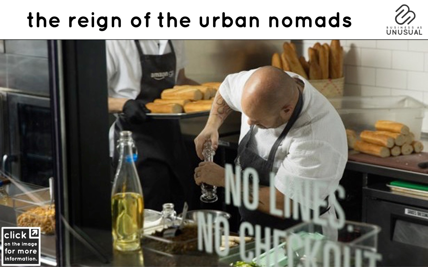 The Reign of the Urban Nomads - Amazon Go