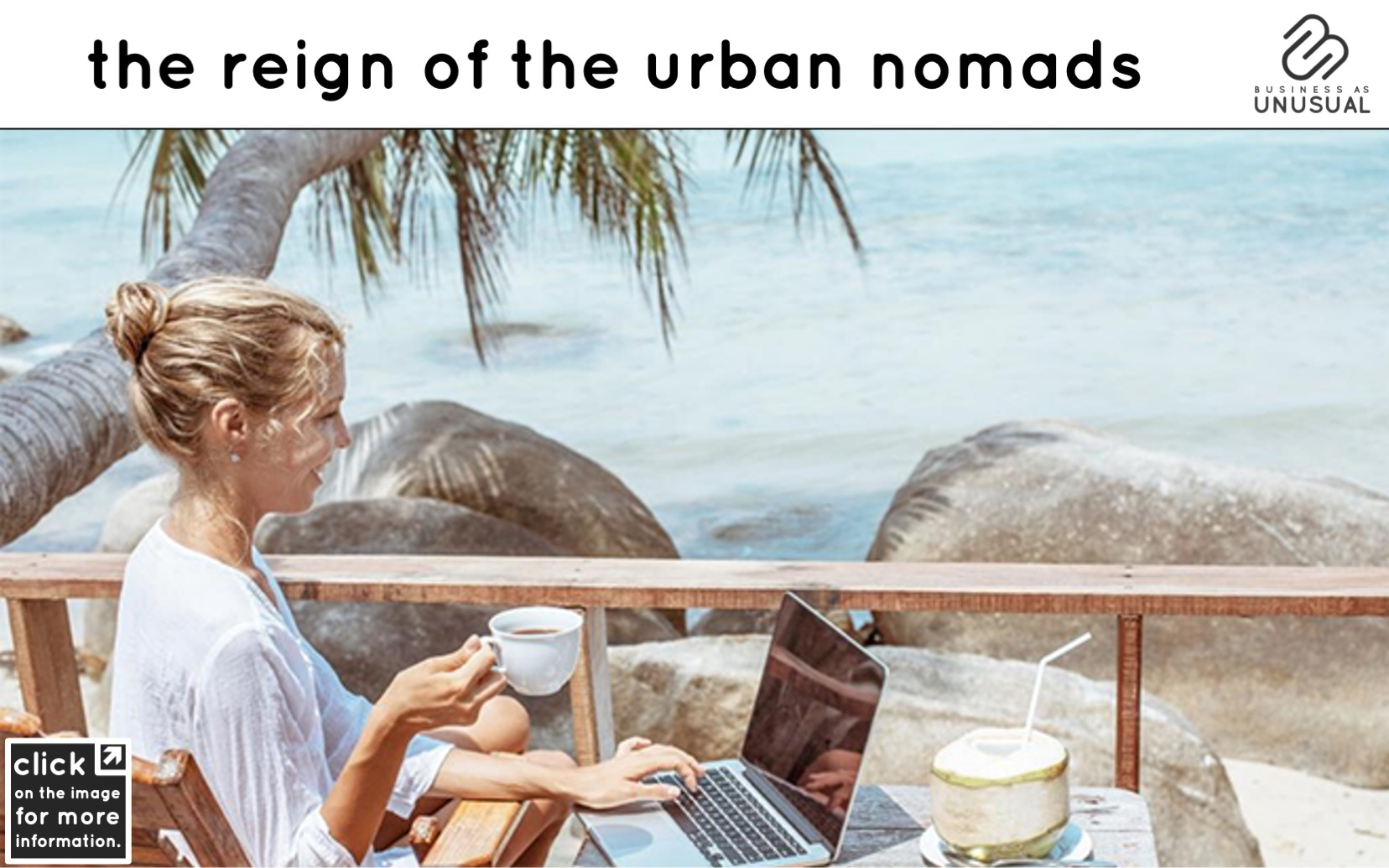 The Reign of the Urban Nomads - COVID Workation