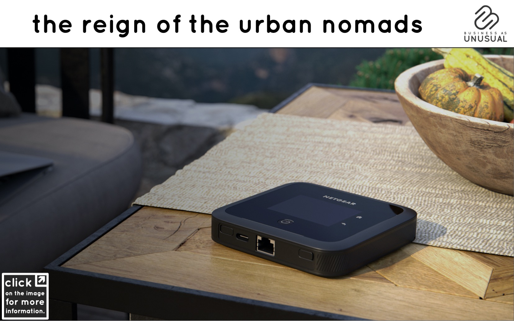 The Reign of the Urban Nomads - Netgear