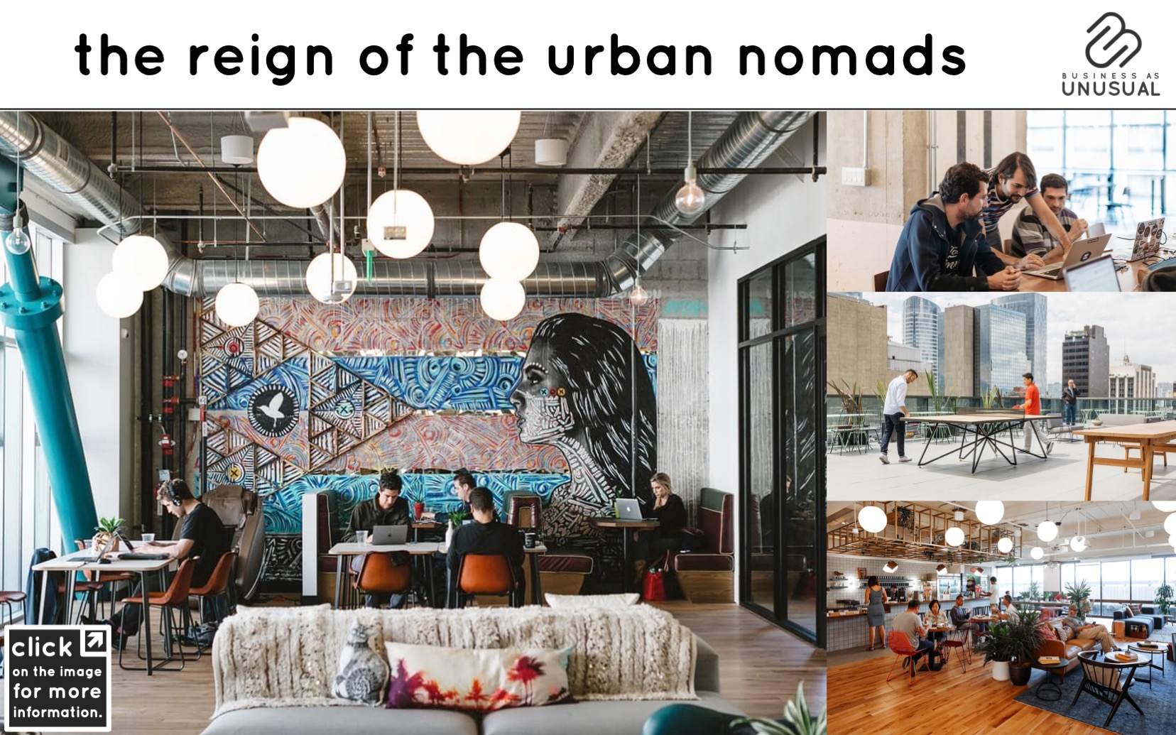 The Reign of the Urban Nomads - Wework
