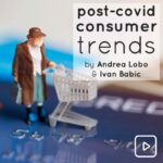 Video: Post-Covid Consumer Trends