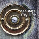 Trend: Facilitate My Life