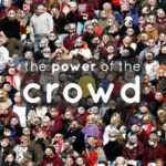 Trend: The Power of the Crowd