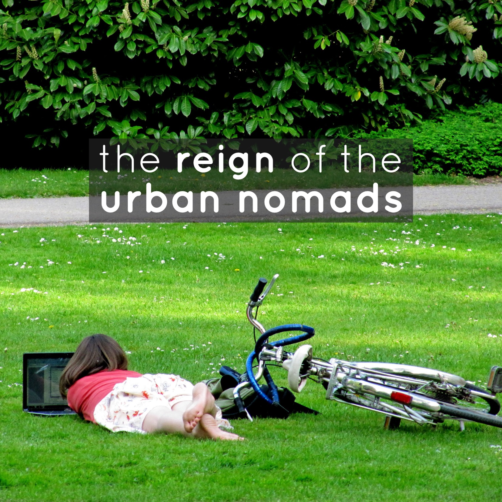 Behavioral Trends: The Reign of the Urban Nomads