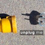 Trend: Unplug Me